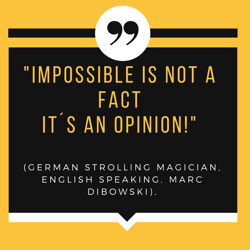 Magician English in Germany Marc Dibowski Quote